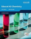 Edexcel A Level Science: Students Book With Active Book: As Chemistry - Ann Fullick, Bob McDuell