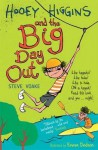 Hooey Higgins and the Big Day Out. by Steve Voake - Steve Voake