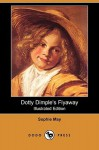 Dotty Dimple's Flyaway - Sophie May