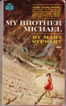 My Brother Michael -
