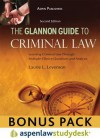 Glannon Guide to Criminal Law: Learning Criminal Law Through Multiple-Choice Questions and Analysis, 2nd Ed. (Print + eBook Bonus Pack) - Glannon