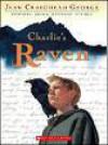 Charlie's Raven - Jean Craighead George, John Clapp
