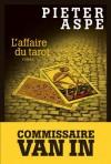 L'Affaire du tarot (Une enquête du commissaire Van In #12) - Pieter Aspe