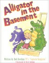 Alligator in the Basement - Bob Keeshan