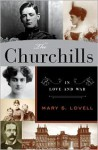 The Churchills: In Love and War - Mary S. Lovell