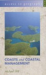 Coasts and Coastal Management (Access to Geography) - Michael Hill