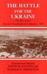 Battle for the Ukraine: The Korsun'-Shevchenkovskii Operation - David M. Glantz, Harold S. Orenstein