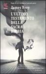 L'ultimo testamento della Sacra Bibbia - James Frey, Bruno Amato
