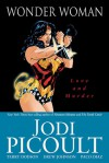 Wonder Woman: Love & Murder - Terry Dodson, Drew Johnson, Paco Diaz, Jodi Picoult