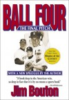 Ball Four : The Final Pitch - Jim Bouton