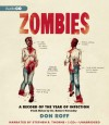 Zombies: A Record of the Year of Infection - Don Roff, Stephen R. Thorne