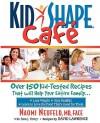 Kidshape Cafe - Naomi Neufeld, David Lawrence