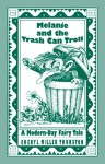 Melanie and the Trash Can Troll: A Modern-Day Fairy Tale - Cheryl Miller Thurston