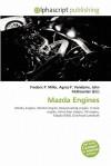 Mazda Engines - Frederic P. Miller, Agnes F. Vandome, John McBrewster