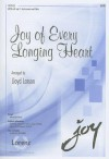 Joy of Every Longing Heart: SATB with Opt. C-Instrument and Cello - Lloyd Larson