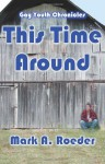 This Time Around - Mark A. Roeder
