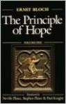The Principle of Hope, Vol. 1 (Studies in Contemporary German Social Thought) - Ernst Bloch, Paul Knight, Neville Plaice, Stephen Plaice