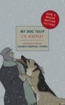 My Dog Tulip (New York Review Books Classics) - J.R. Ackerley, Elizabeth Marshall Thomas