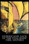 Hurricane Jack of 'The Vital Spark' - Neil Munro
