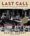 Last Call: The Rise and Fall of Prohibition (Audio) - Daniel Okrent