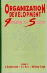 Organization Development: Interventions and Strategies - Kuldeep Singh, S. Ramnarayan, T.V. Rao