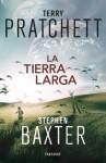 La tierra larga - Terry Pratchett