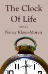 The Clock Of Life - Nancy Klann-Moren