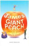James and the Giant Peach: Play - Roald Dahl, David Wood