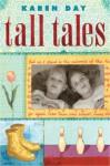 Tall Tales - Karen Day