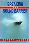 Breaking the Sound Barrier - Nathan Aaseng