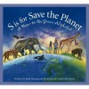 S is for Save the Planet: A How-To-Be Green Alphabet (Science Alphabet) - Brad Herzog, Linda Holt Ayriss
