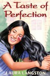 A Taste of Perfection - Laura Langston