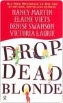 Drop-Dead Blonde - Nancy Martin