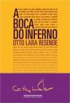 A Boca do Inferno - Otto Lara Resende