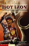 Hot Iron: The Adventures of a Civil War Powder Boy - Michael Burgan, Pedro Rodriquez