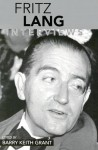 Fritz Lang: Interviews (Conversations With Filmmakers) - Fritz Lang, Barry Keith Grant