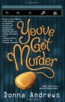 You've Got Murder - Donna Andrews