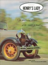 Henry's Lady: An Illustrated History of the Model A Ford (The Ford Road Series, Vol. 2) - Ray Miller