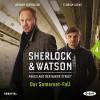 Der Somerset-Fall (Sherlock & Watson - Neues aus der Baker Street 4) - Nadine Schmid, Johann von Bülow, Der Audio Verlag, Florian Lukas