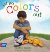 Let My Colors Out - Courtney Filigenzi, Shennen Bersani