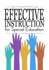 Effective Instruction for Special Education - Margo A. Mastropieri, Thomas E. Scruggs