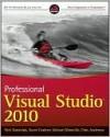 Professional Visual Studio 2010 - Nick Randolph, David Gardner, Chris Anderson, Michael Minutillo