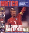 The Complete Book of Football. Edited by Chris Hunt - Chris Hunt