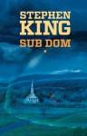 Sub Dom #1 - Stephen King
