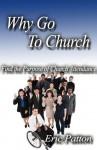 Why Go to Church - Eric Patton