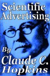 Claude C. Hopkins' - Scientific Advertising - Claude C. Hopkins