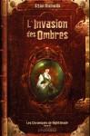 L'Invasion des ombres (Les Chroniques de Nightshade, #3) - Stan Nicholls, Isabelle Troin