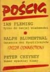 Pościg - Ian Fleming, Peter Cheyney, Ralph Blumenthal