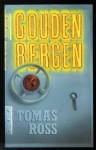 Gouden bergen - Tomas Ross
