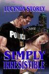 Simply Irresistible - Lucynda Storey